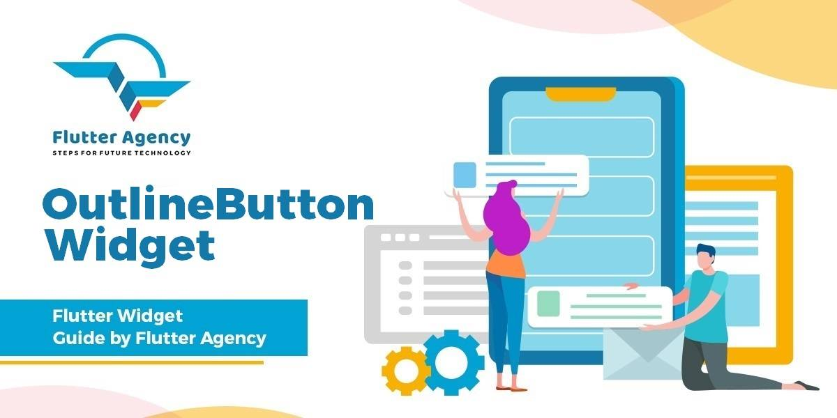 OutlineButton Widget - Flutter Widget Guide By Flutter Agency