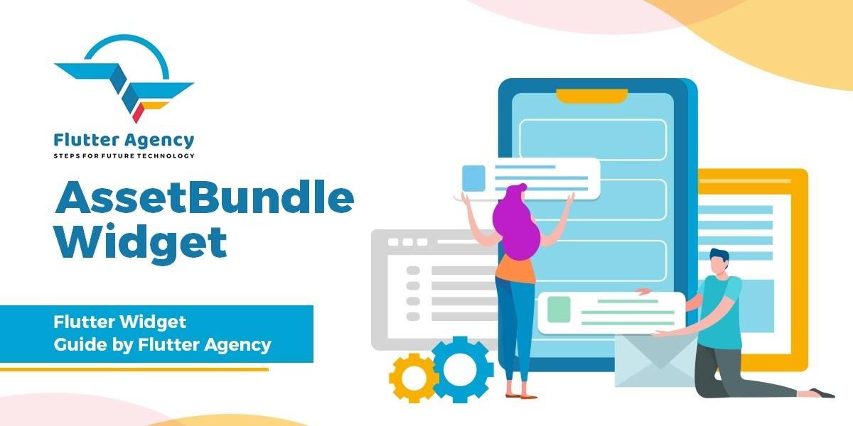 AssetBundle widget - Flutter widget Guide By Flutter Agency