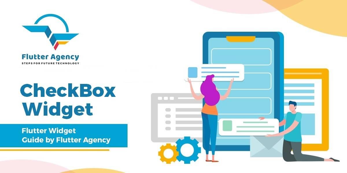 Checkbox Widget - Flutter Widget Guide By Flutter Agency