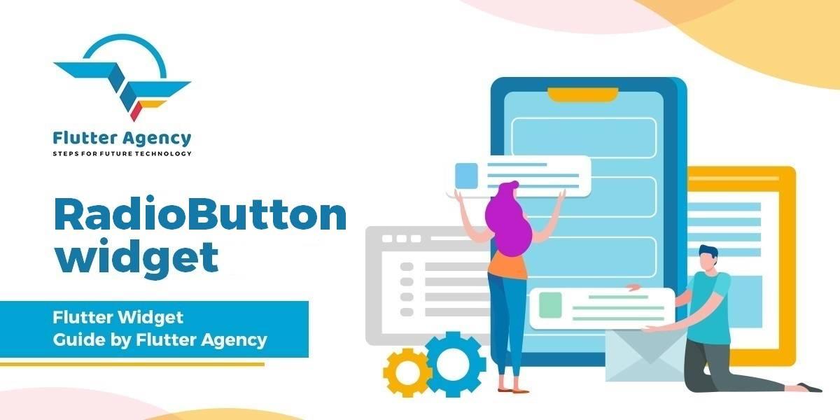 RadioButton Widget - Flutter Guide By Flutter Agency