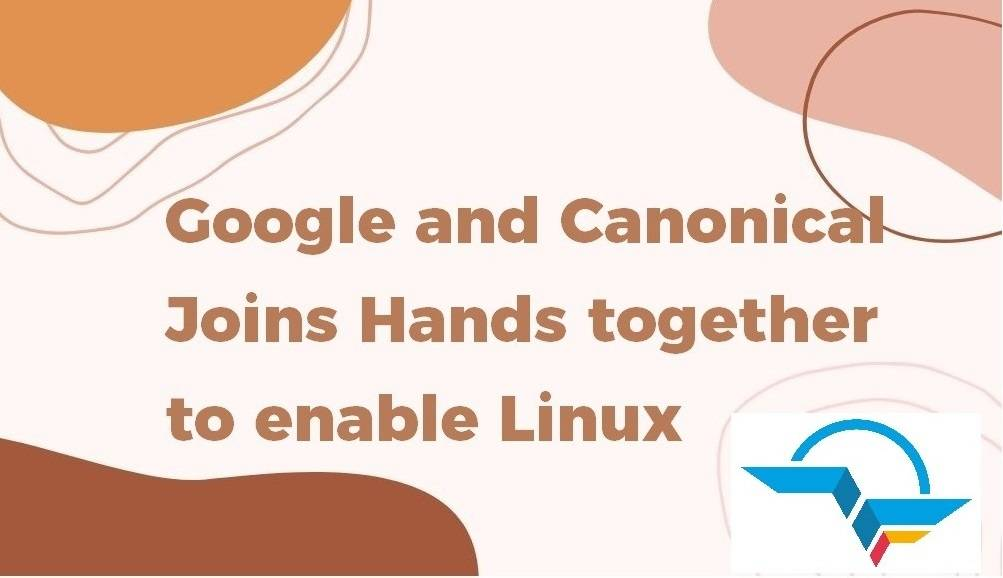 Google and Canonical Joins Hands together to enable Linux Desktop App Support With Flutter