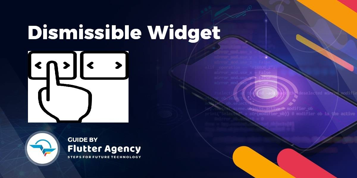 Dismissible Widget - Flutter Widget Guide By Flutter Agency