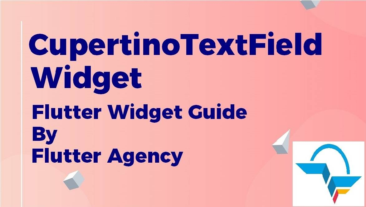CupertinoTextField Widget