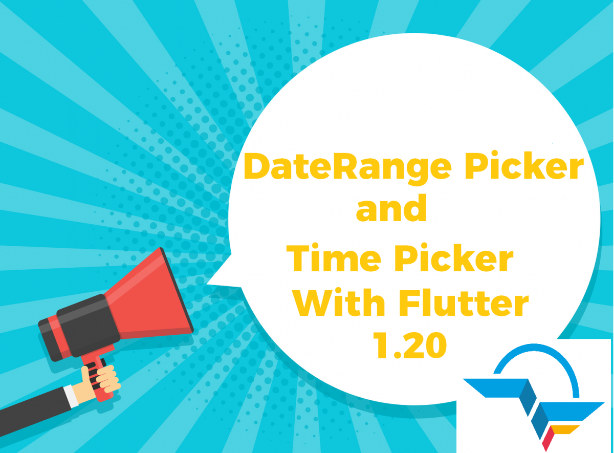 DatePicker Widget with Flutter 1.20