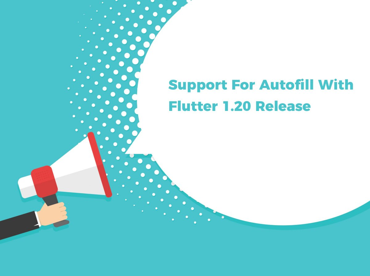 Support for Autofill with Flutter 1.20