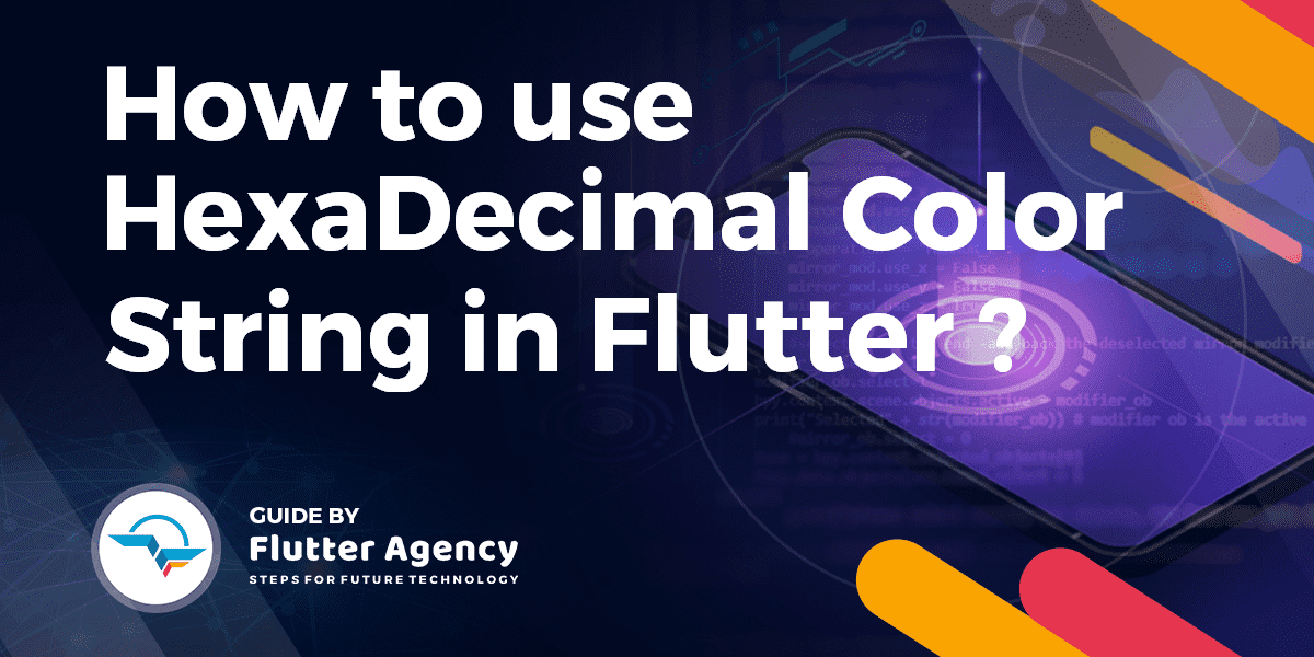 Hexadecimal Color Strings in Flutter