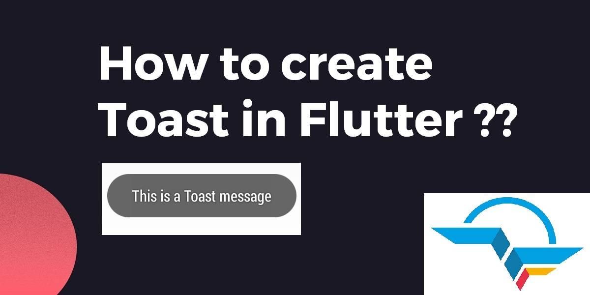 Toast In Flutter