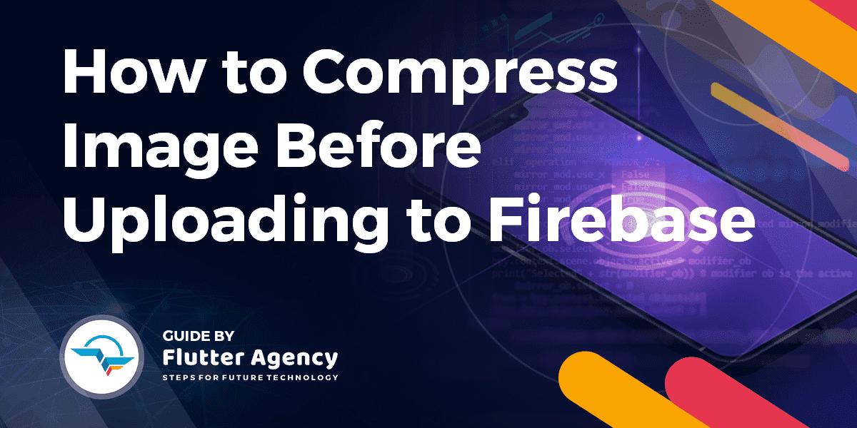 Compress Image Before Uploading to Firebase