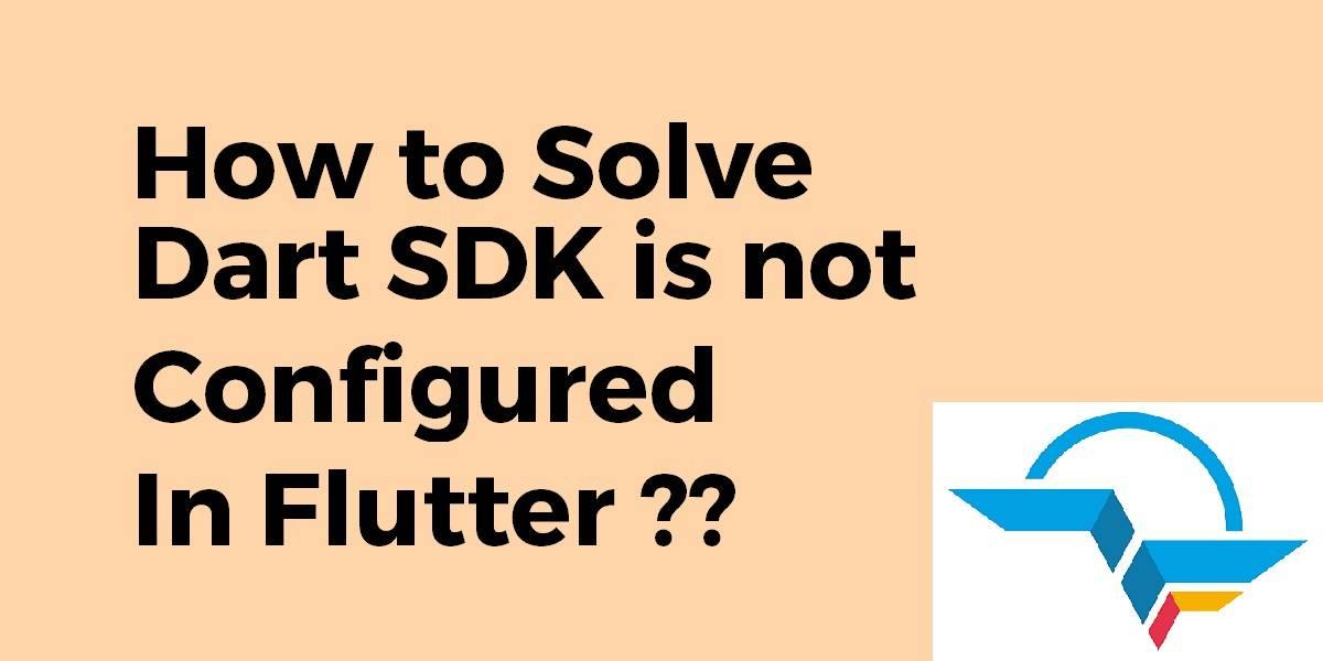 Dart SDK is not configured