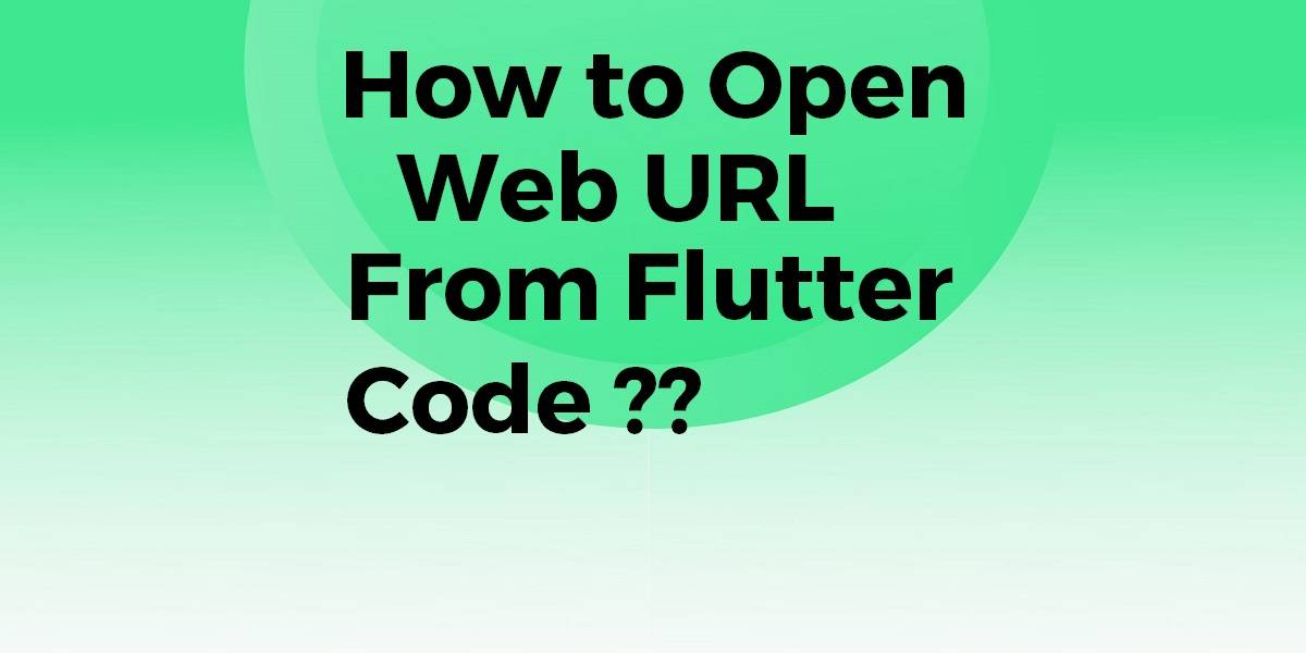 How to Open Web URL From Flutter Code