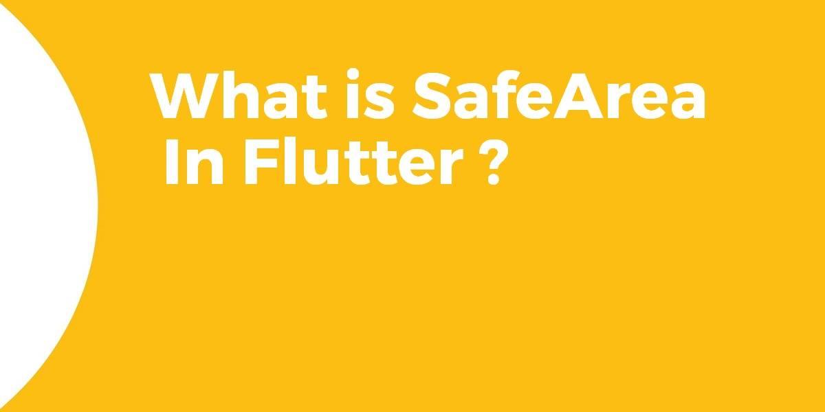 SafeArea In Flutter