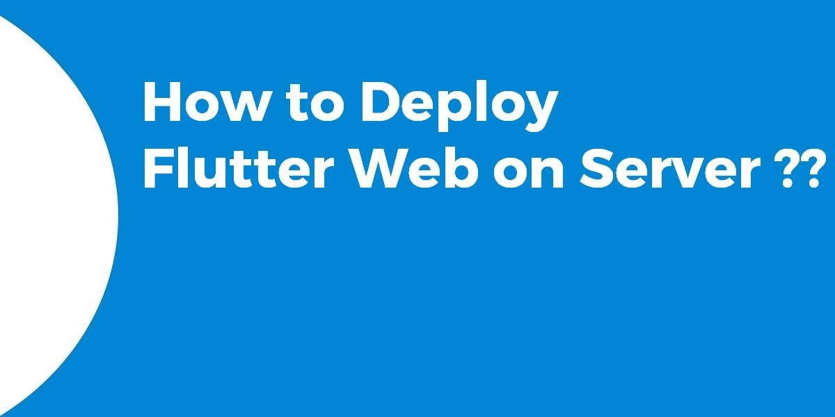 How to Deploy Flutter Web on Server