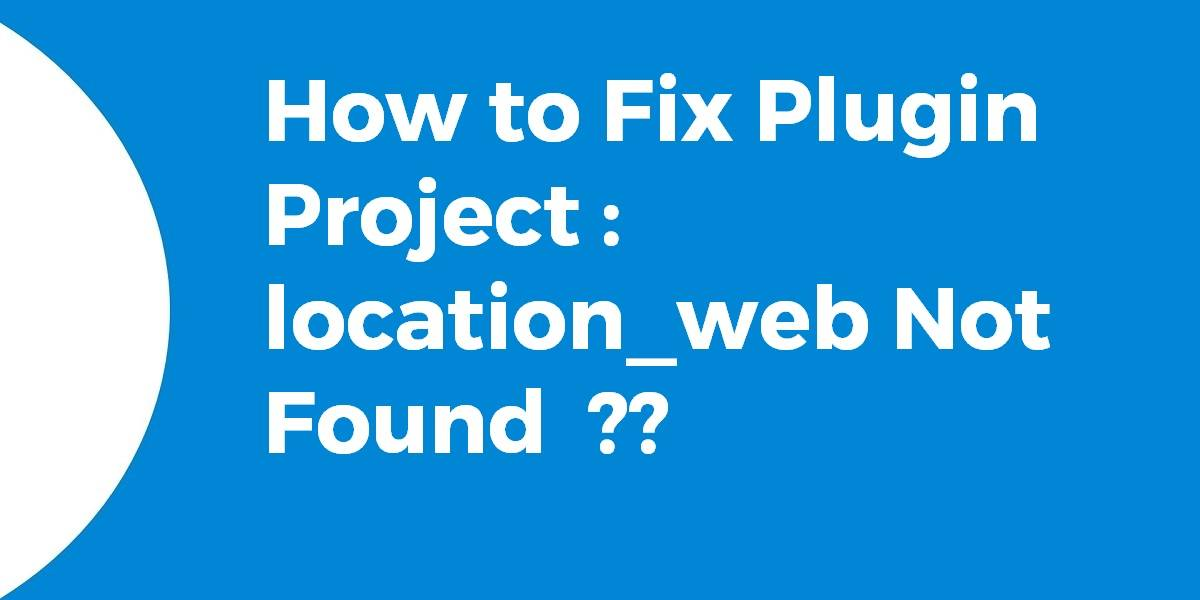 plugin project: location_web
