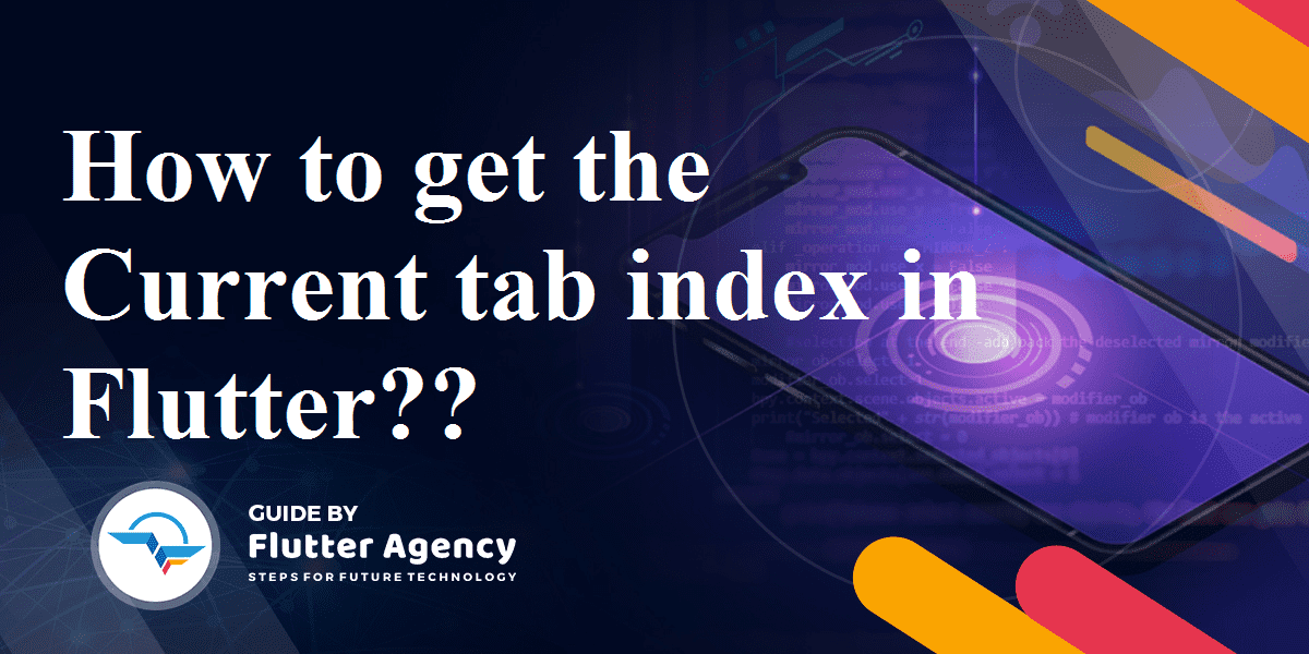 get the current tab index in Flutter
