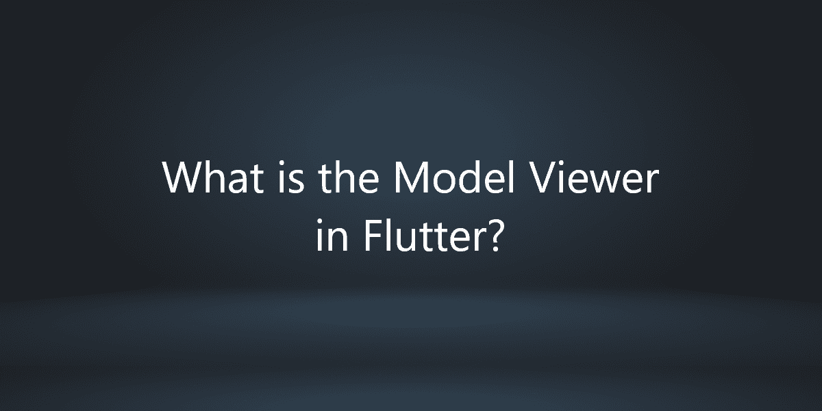 What is the Model Viewer in Flutter?