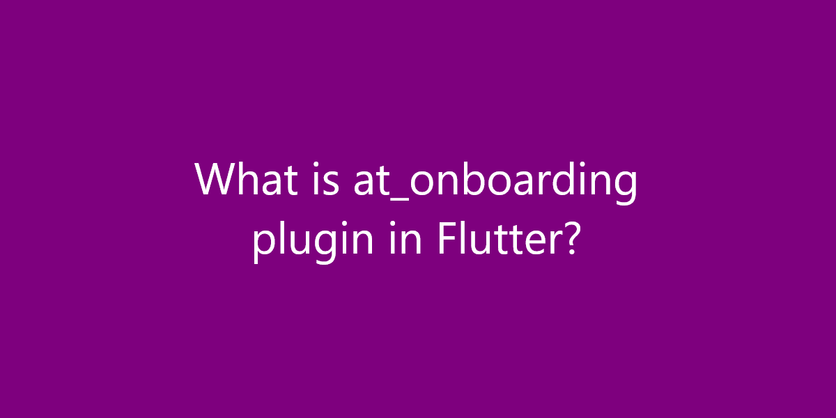 What is at_onboarding plugin in Flutter?