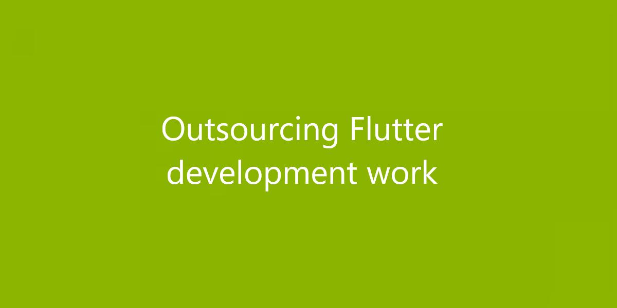 Outsourcing Flutter development work